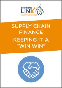 """Supply Chain Finance – Keeping it a """"Win Win"""""""