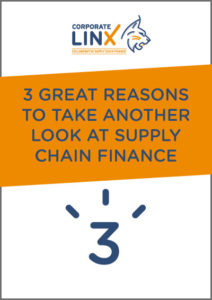 3 Great Reasons to take another look at Supply Chain Finance